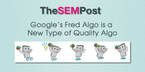 Google Ranking: The SEM Post: Google's Fred Aglo is a new type of algo
